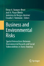 Business and Environmental Risks - Spatial Interactions Between Environmental Hazards and Social Vulnerabilities in Ibero-America